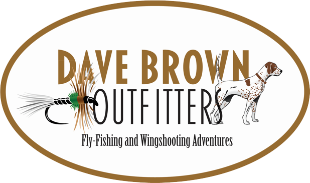 Dave Brown Outfitters - Fly-Fishing & Wing Shooting Adventures